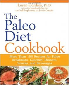 Dr. Loren Cordain - The Paleo Diet Cookbook: More Than 150 Recipes[ENG] [pdf] [mobi] [azw3]