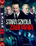Stara szkoła zabijania - We Still Kill the Old Way (2014) [BRRip] [XviD] [MPEG-KiT] [Lektor PL] [H1]