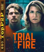 Trial by Fire (2019) [WEB-DL] [XviD-KRT] [Napisy PL]