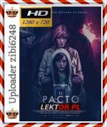 Diabelski rytuał - The Pact - El pacto *2018* [720p] [BluRay] [x264] [AC3-KiT] [Lektor PL] [zibi6248]