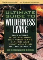 Ultimate Guide to Wilderness Living - John and Geri McPherson [ENG] [PDF]