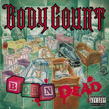 BODY COUNT - BORN DEAD (1994) [FLAC] [FALLEN ANGEL]
