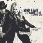 Mindi Abair And The Boneshakers - No Good Deed (2019) [mp3@320]