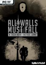 All Walls Must Fall - A Tech-Noir Tactics Game *2018* - V1.3.11136 [MULTi8-PL] [REPACK By SYMETRYCZNY] [EXE]