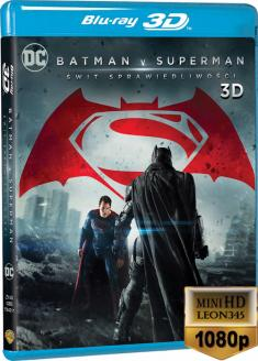 Batman v Superman: Świt sprawiedliwości - Batman v Superman: Dawn of Justice *2016* (Theatrical Cut)[mini-HD.1080p.3D.Half.Over-Under.AC3.BluRay.x264-LEON 345] [Dubbing i napisy PL]