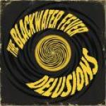 The Blackwater Fever - Delusions (2018) [FLAC]