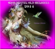VA - Wonderful old melodies (2014) [mp3@320kbps]