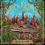 Stick Figure - World on Fire (2019) [FLAC]