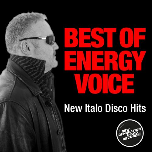 Energy Voice - Best of Energy Voice [Expanded Edition New Italo Disco Hits] (2020) [FLAC]