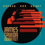 James Taylor Quartet - PeoPLe Get Ready [We're Moving On] (2020) [FLAC]