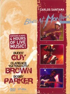 Carlos Santana - Carlos Santana Presents Blues At Montreux 2004 *2006* [DVD9] [PAL] [3DVD]