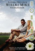 Wielki Mike - The Blind Side *2009* [DVDRip.RMVB-NoNaNo] [Lektor PL]