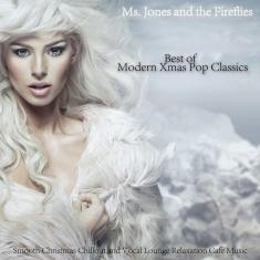 Ms. Jones & the Fireflies - Best of Modern Xmas Pop Classics *2015* [FLAC]
