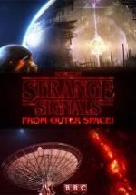 Sygnały z kosmosu - Strange Signals from Outer Space *2017* [1080i] [HDTV.H264] [AAC-B89] [Lektor PL]