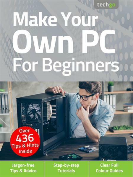 Techgo Make Your Own PC For Beginners – 5th Edition 2021 [ENG] [PDF] [sfpi] [FIONA9]