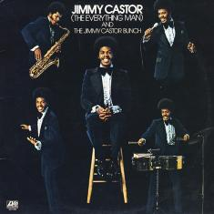 Jimmy Castor ( The Everything Man ) And The Jimmy Castor Bunch - Jimmy Castor (The Everything Man) And The Jimmy Castor Bunch (1974) [MP3@320]