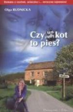 Olga Rudnicka - Czy ten rudy kot to pies ? (2009) [ebook PL] [epub mobi pdf]