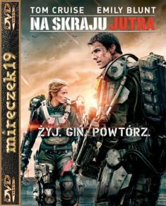 Na skraju jutra - Edge of Tomorrow *2014* [DVDRip] [XviD-NN] [Lektor PL]