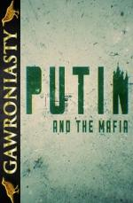 Putin i mafia - Putin and the Mafia *2018* [HDTV.x264-B89] [Lektor PL]