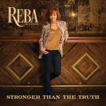 Reba McEntire - Stronger Than The Truth (2019) [FLAC]