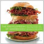 The Encyclopedia of Sandwiches: Recipes, History, and Trivia for Everything Between Sliced Bread - Susan Russo, Matt Armendariz [ENG] [EPUB] [LIBGEN]