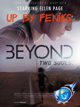 Beyond: Two Souls *2020* [Build 5117920] [DUBBING I NAPISY PL] [RePack Feniks Team] [.iso]