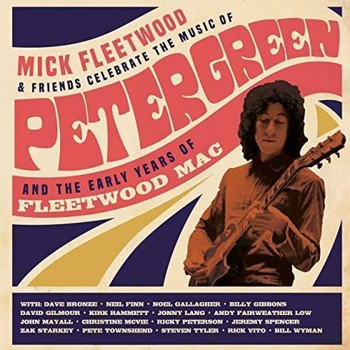 Mick Fleetwood and Friends - Celebrate the Music of Peter Green and the Early Years of Fleetwood Mac (2021) [mp3@320]
