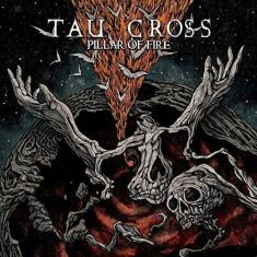 TAU CROSS - PILAR OF FIRE (2017) [MP3@320] [FALLEN ANGEL]