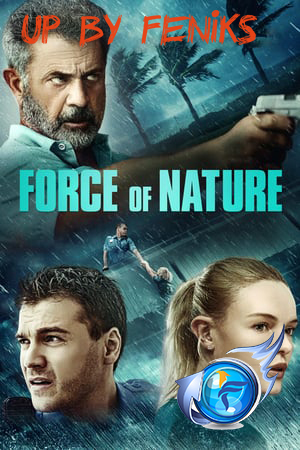 Zabójczy żywioł / Force of Nature *2020* [m1080p] [BluRay] [AAC] [x264-M3Q] [LEKTOR PL]