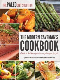 John Chatham - The Paleo Diet Solution: The Modern Caveman's Cookbook [ENG] [epub] [mobi] [azw3]