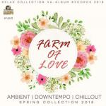 VA - Farm Of Love: Sping Collection (2018) MP3