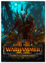 Total War: WARHAMMER II - Curse of the Vampire Coast [2018] PC [v1.5.0 + DLC]