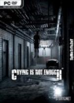 Crying Is Not Enough: Remastered *2018* - V1.0 (Update2) [MULTi5-ENG] [ISO] [SKIDROW]