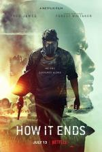 How It Ends (2018) [HDRip.XviD] [AC3-5.1] [Lektor PL]