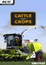 Cattle And Crops *2018* - V0.6.0.10 [MULTi2-ENG] [REPACK By SYMETRYCZNY] [EXE]
