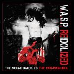 W.A.S.P. - ReIdolized (The Soundtrack To The Crimson Idol) (2018) [DVD5] [.Vob]
