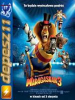 Madagaskar 3: Madagascar 3: Europe's Most Wanted*2012*[DVDRip] [h.264] [Dubbing PL] [d-11]