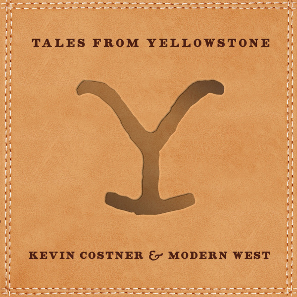 Kevin Costner & Modern West - Tales from Yellowstone (2020) [mp3@320]