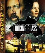 Looking Glass (2018) [BDRiP] [x264] [AC3-LEX] [ENG]