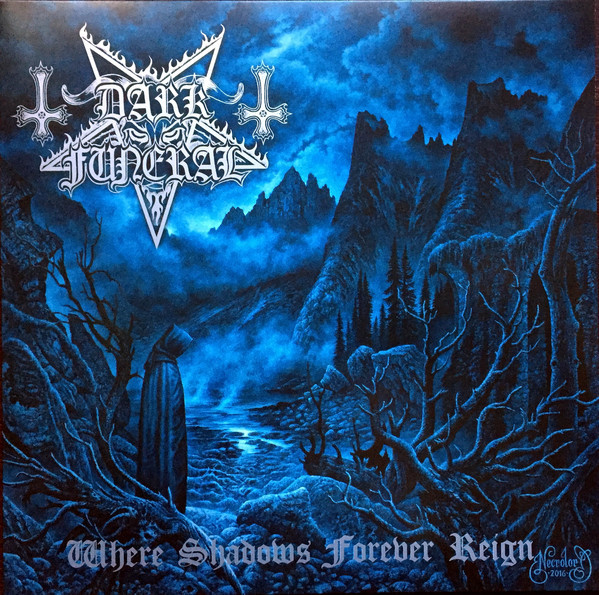 DARK FUNERAL - WHERE SHADOWS FOREVER REIGN (2016) [WMA] [FALLEN ANGEL]