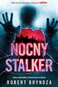 Bryndza Robert - Nocny stalker cykl DCI Erika Foster tom2 [mp3@96kbs]