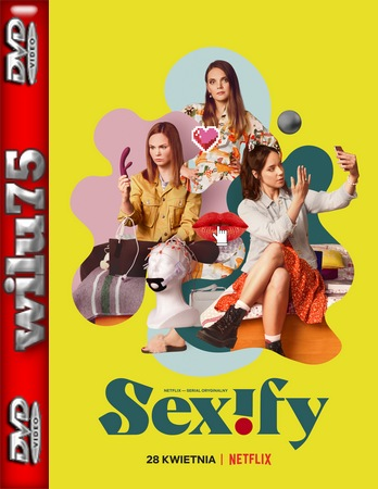 Sexify *2021* [Sezon 01] [1080p] [NF] [WEB-DL] [AC3] [x264-KiT] [Serial polski]